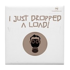I just DROPPED a LOAD! Gas Ma Tile Coaster
