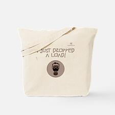 I just DROPPED a LOAD! Gas Ma Tote Bag