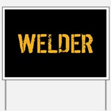 Welding: Stencil Welder (Black & Gold) Yard Sign