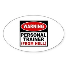 Personal Trainer From Hell Oval Decal