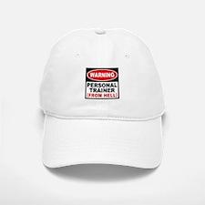 Personal Trainer From Hell Baseball Baseball Cap