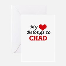 My Heart Belongs to Chad Greeting Cards