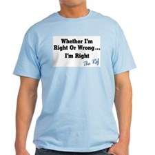 Right or Wrong Lt Blue T-Shirt