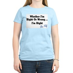Right or Wrong Women's Pink T-Shirt