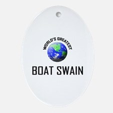 World's Greatest BOAT SWAIN Oval Ornament