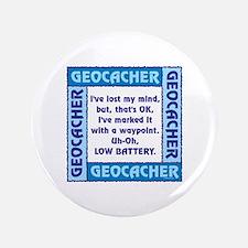 """Blue Geocacher Lost Mind 3.5"""" Button"""