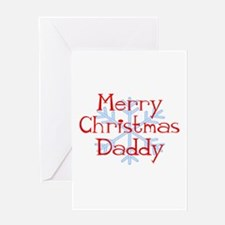 Merry Christmas Daddy with Sn Greeting Card