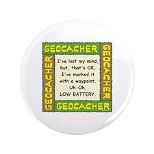 """Green Geocacher Lost Mind 3.5"""" Button"""