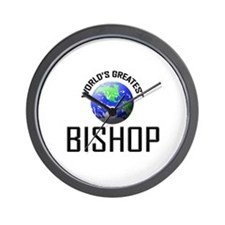 World's Greatest BISHOP Wall Clock