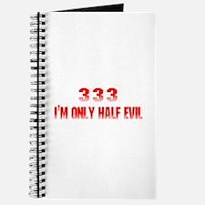 333 I'm Only Half Evil Journal