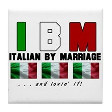 Italian By Marriage - and lov Tile Coaster