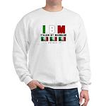 Italian By Marriage - and lov Sweatshirt
