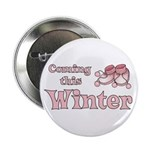 "Coming this Winter 2.25"" Button (10 pack)"