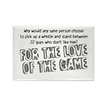 Love of the Game Rectangle Magnet