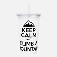 Keep Calm And Climb A Mountain Acrylic Double-wall