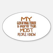 My Glen of Imaal Terrier is smarter Sticker (Oval)