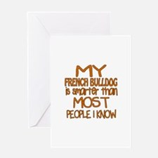 My French Bulldog is smarter Greeting Card