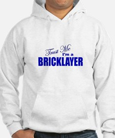 Trust Me I'm a Bricklayer Hoodie