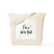 I'm a new Dad Tote Bag
