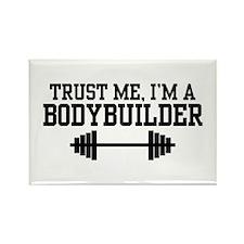 Trust Me I'm a Bodybuilder Rectangle Magnet