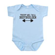 Trust Me I'm a Bodybuilder Infant Bodysuit