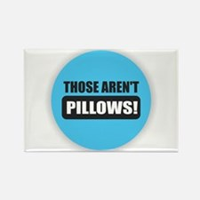 Pillows Magnets