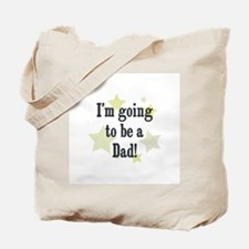 I'm going to be a Dad! Tote Bag
