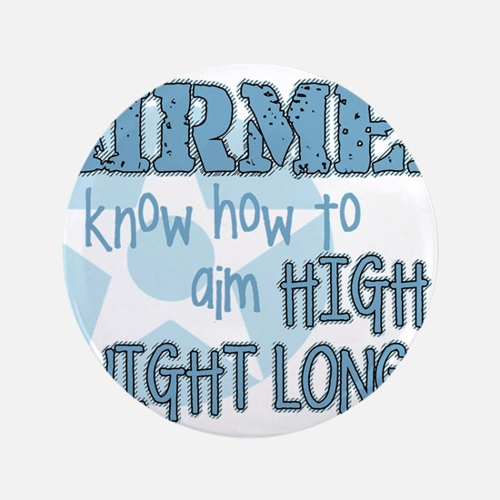 "Cute Aim high 3.5"" Button"