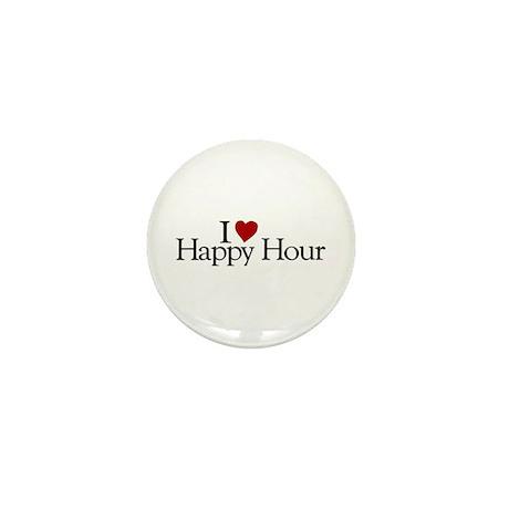 I love Happy Hour Mini Button