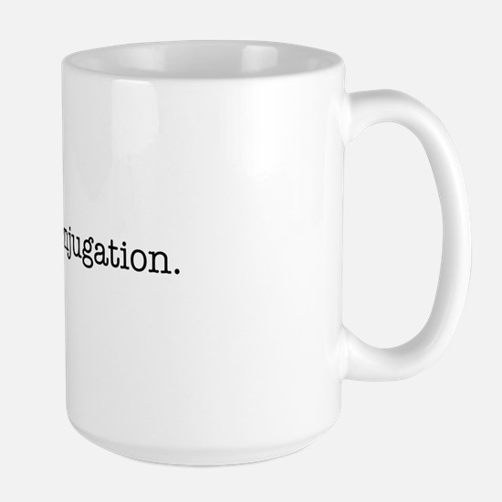 I love conjugation Large Mug