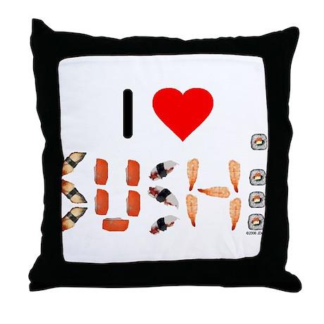 I Heart Sushi Throw Pillow