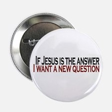 """If Jesus is the answer 2.25"""" Button"""