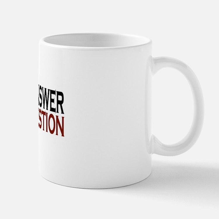 If Jesus is the answer Mug
