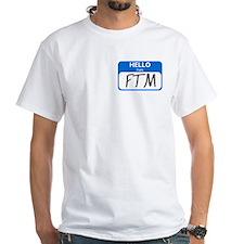 FTM Shirt