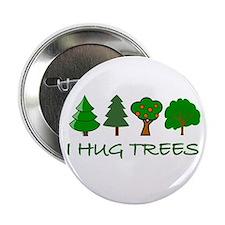 """I Hug Trees 2.25"""" Button"""