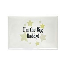 I'm the Big Daddy! Rectangle Magnet
