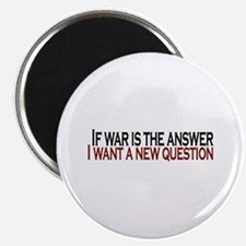 If War is the answer Magnet