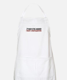 If War is the answer BBQ Apron