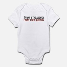 If War is the answer Infant Bodysuit