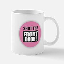 Shut Mugs