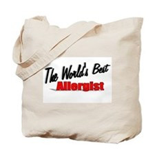 """The World's Best Allergist"" Tote Bag"