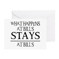 STAYS AT BILL'S Greeting Card