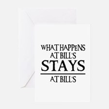 STAYS AT BILL'S Greeting Card