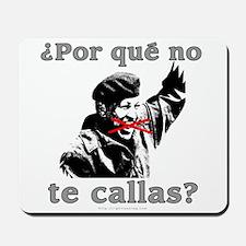 Hugo Chavez Shut Up! Mousepad