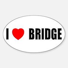 I Love Bridge Oval Decal