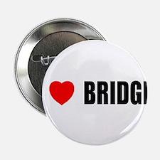"""I Love Bridge 2.25"""" Button"""