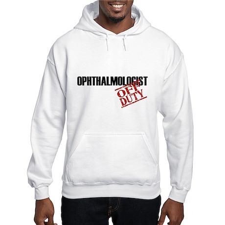Off Duty Ophthalmologist Hooded Sweatshirt