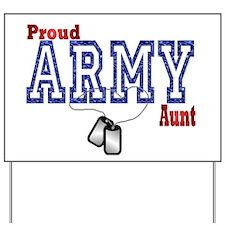 army aunt Yard Sign