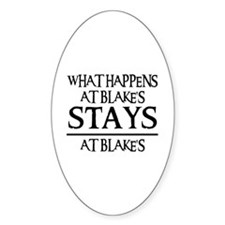 STAYS AT BLAKE'S Oval Decal