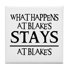 STAYS AT BLAKE'S Tile Coaster